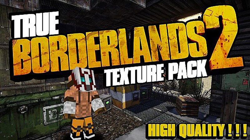 [256x] Ресурс-пак True Borderlands 2