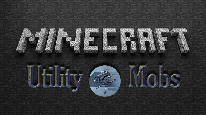 Utility Mobs - башни и големы