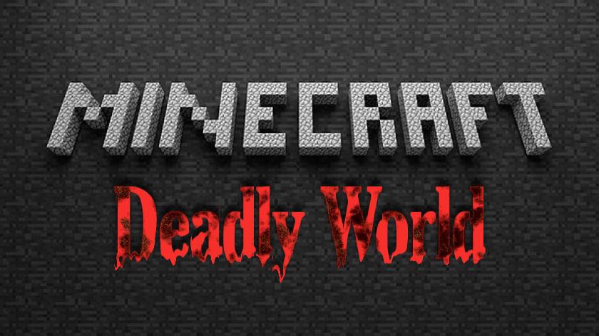 Deadly World - включаем хардкор