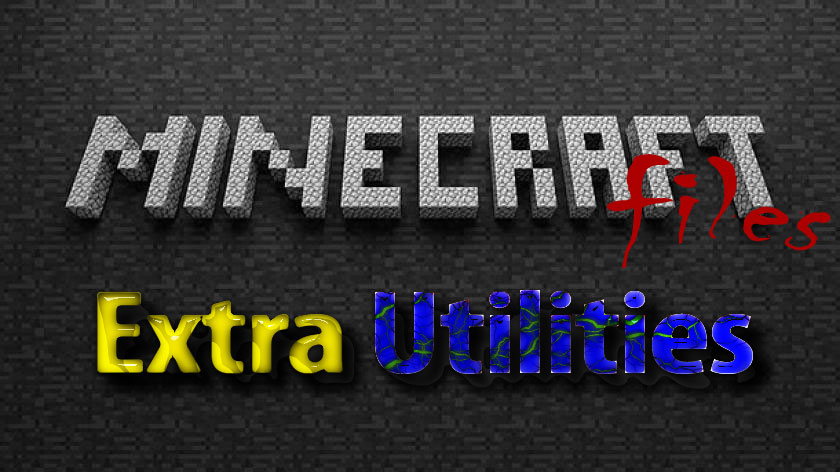 Extra Utilities - новые полезные вещи