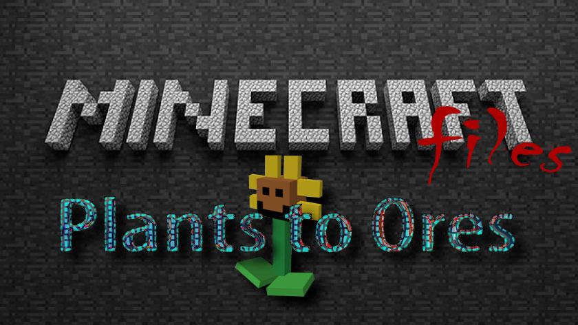 Plants to Ores - выращивание руды
