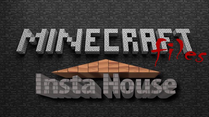 Insta House - мод на мгновенные постройки