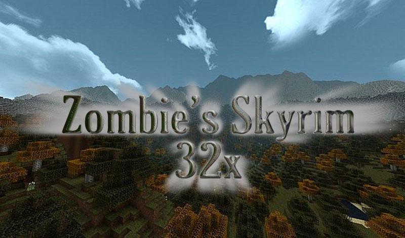 [32x] Zombie's Skyrim - РПГ текстуры