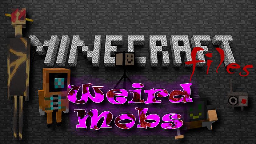 Weird Mobs - странные мобы
