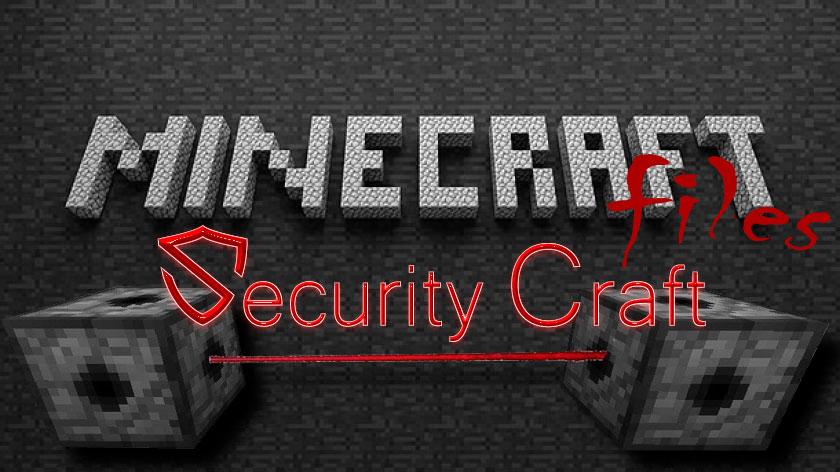 SecurityCraft - охрана и безопасность