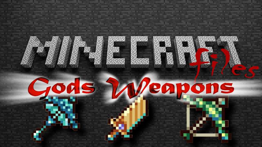 Gods Weapons - оружие богов