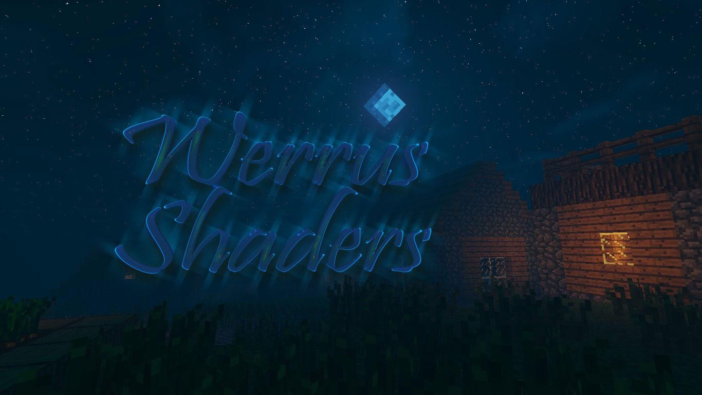 Шейдеры для Майнкрафт Werrus Shaders