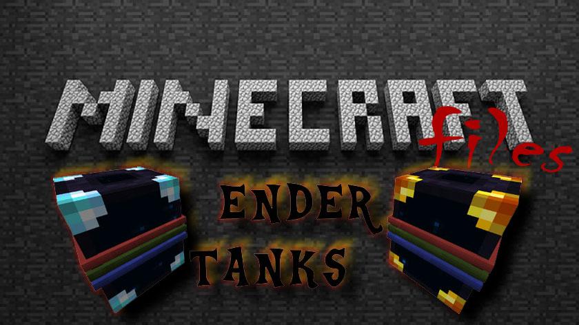 Ender Tanks - резервуары, баки