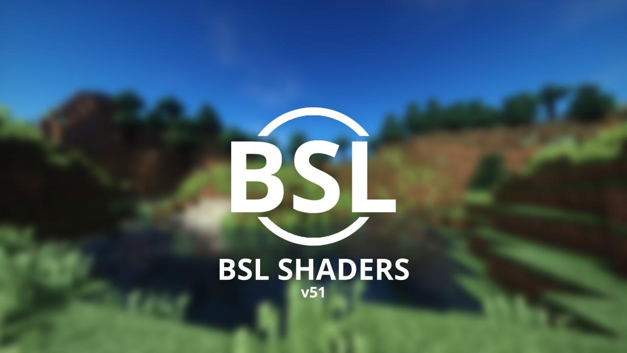 Шейдеры BSL для Майнкрафт