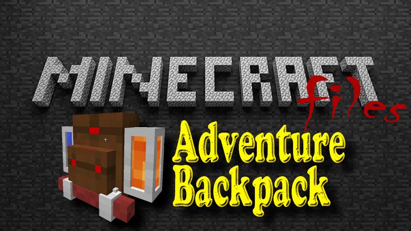 Adventure Backpack - мод на рюкзак путешественника