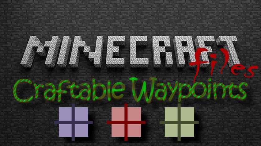 Craftable Waypoints - метки на карте