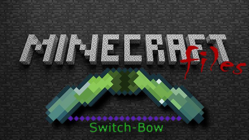 Switch Bow - улучшенный лук и стрелы