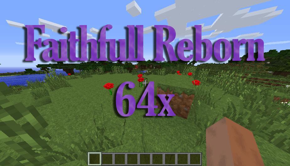 [64x] Faithful Reborn - классические текстуры