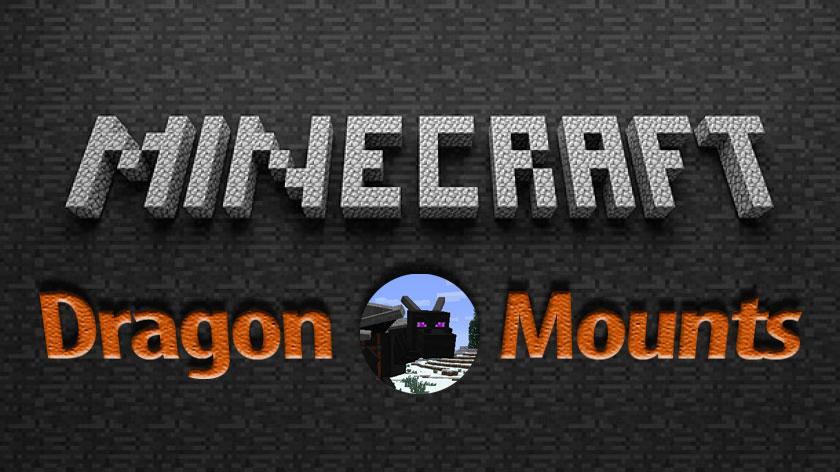 Dragon Mounts - мод на приручение драконов