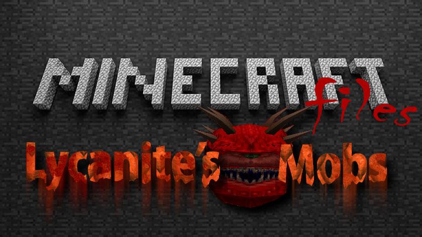 Lycanite's Mobs - мобы, демоны и монстры