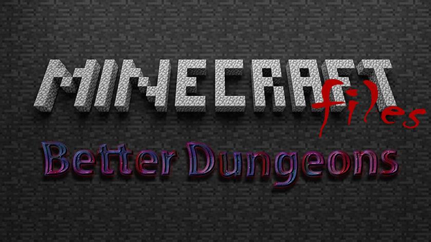 Better Dungeons - подземелья, мобы, оружие