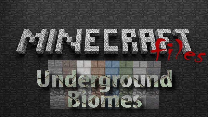 Underground Biomes - мод на подземные биомы