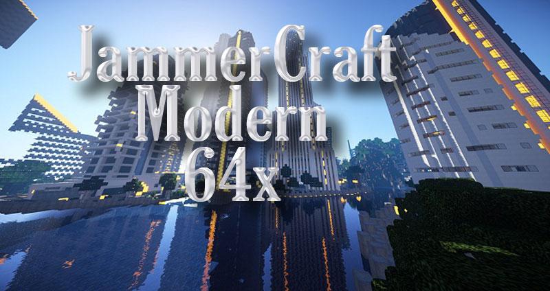 [64x] JammerCraft - современные текстуры