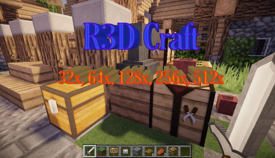 [512x] [256x] [128x] [64x] [32x] R3D Craft - классический реализм