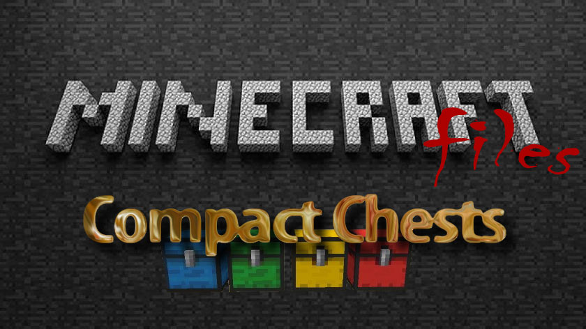 CompactChests - увеличенные сундуки