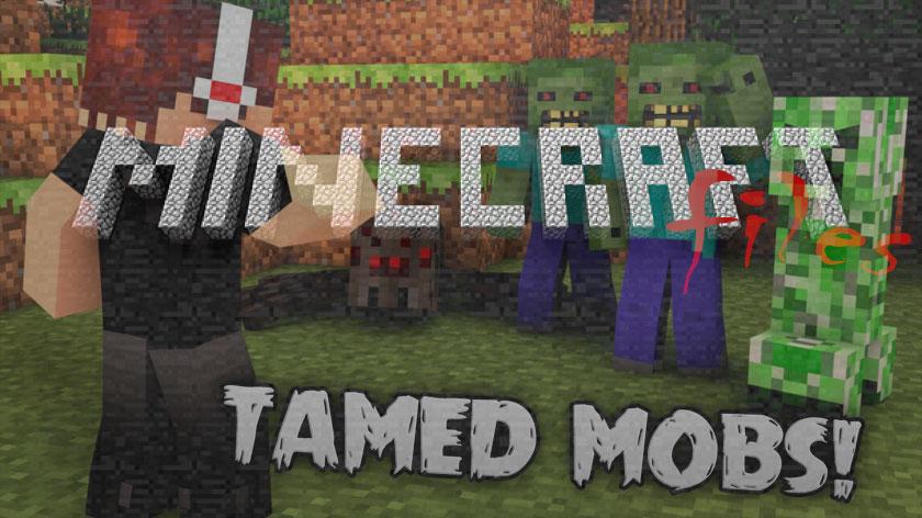 Tamed Mobs - приручение мобов