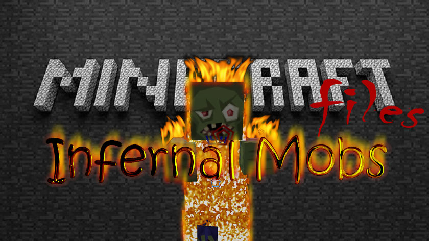 Infernal Mobs - новые старые мобы