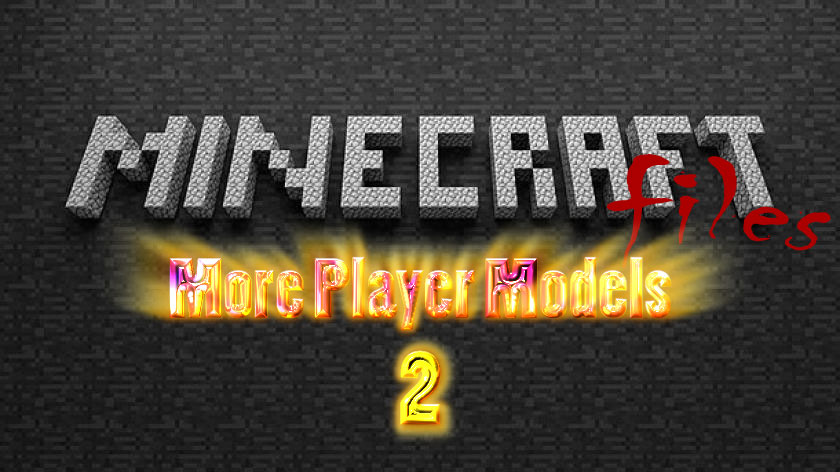 More Player Models 2 - измени себя