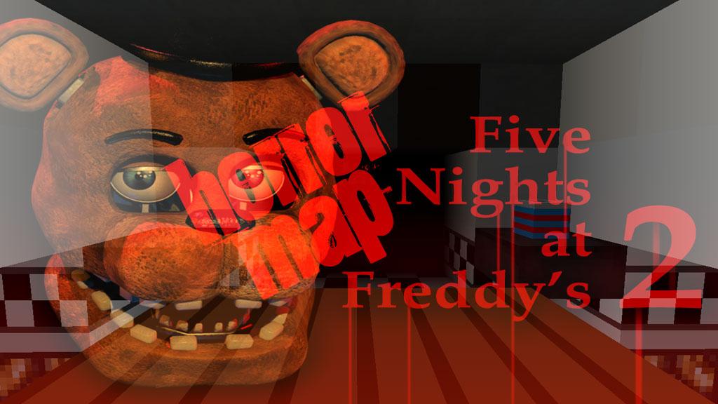 Five Nights at Freddy's 2 - хоррор карта