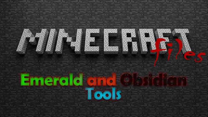 Emerald and Obsidian Tools - вещи из изумруда и обсидиана