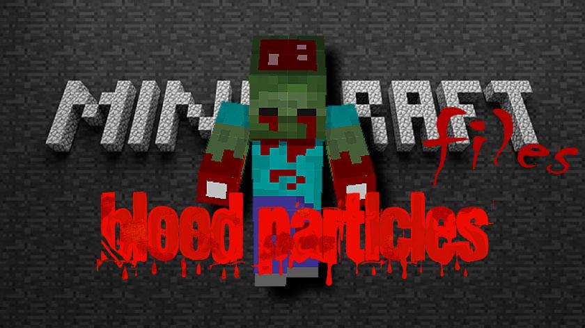 Blood Particles - кровь мобов