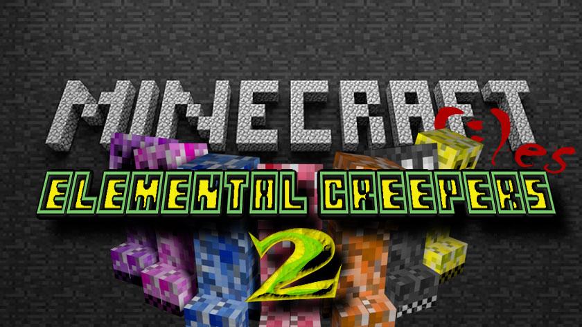 Elemental Creepers 2 - новые криперы