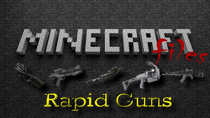 Rapid Guns - автоматическое оружие
