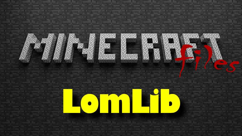 LomLib мод