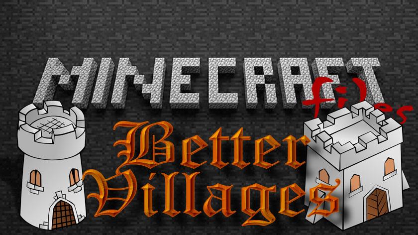 Better Villages - улучшенные деревни