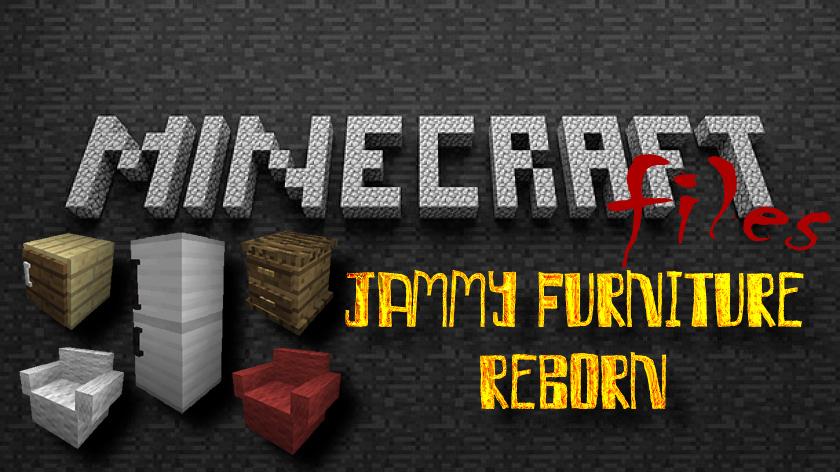 Jammy Furniture Reborn - маленький мод на мебель