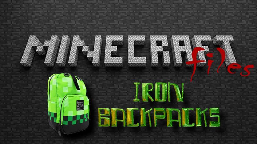 Iron Backpacks - мод на рюкзаки с улучшением