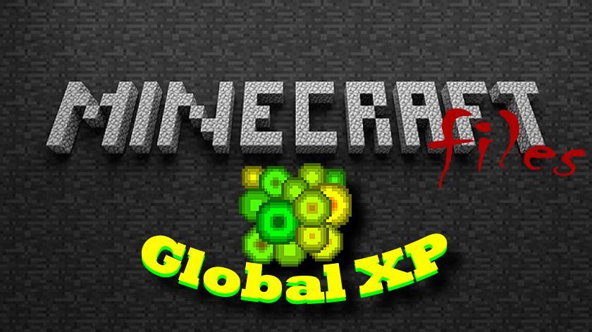 Global XP - мод на хранение опыта